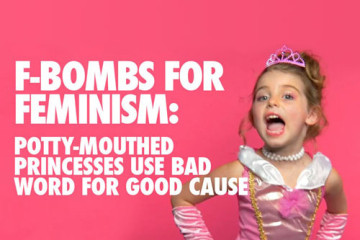 F bombs for Feminism